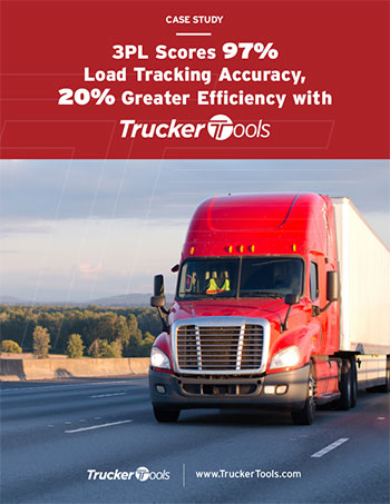 3PL Scores 97% Load Tracking Accuracy, 20% Greater Efficiency with Trucker Tools