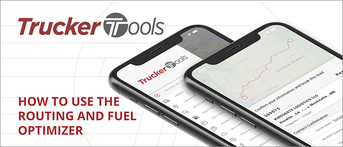 How to use the Route & Fuel Optimizer tool in Trucker Tools' new app