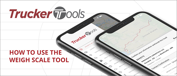 How to use the Weigh Scale feature in Trucker Tools' new app