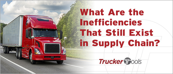 What Are the Inefficiencies That Still Exist in Supply Chain?