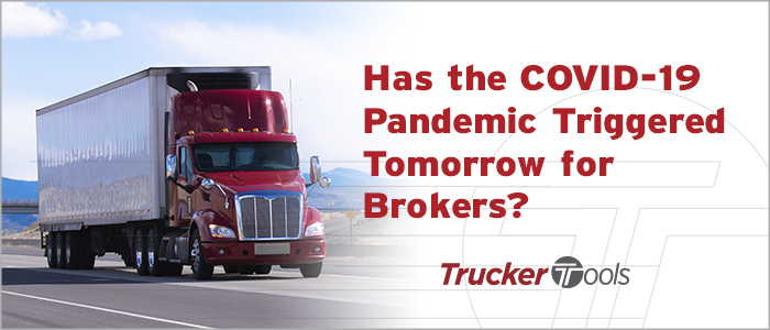 "Has COVID-19 Triggered ""Tomorrow"" for Brokers?"