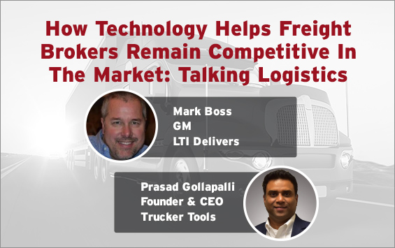 How Technology Helps Freight Brokers Remain Competitive In The Market: Talking Logistics