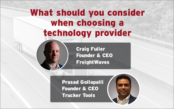What should you consider when choosing a technology provider.