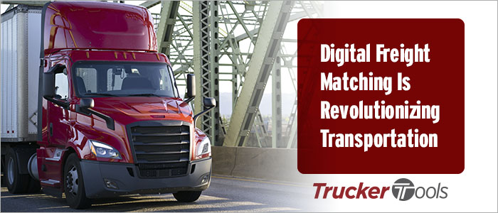 How Digital Freight Matching Is Revolutionizing Transportation
