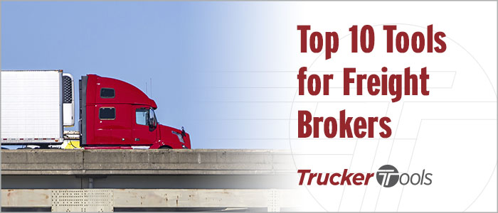 Top 10 Tools for Freight Brokers