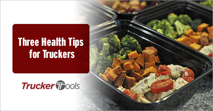 Three Health Tips for Truckers