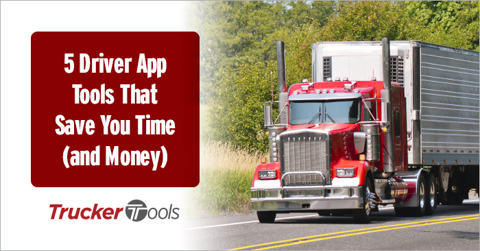 Five Driver App Tools That Save You Time (and Money)