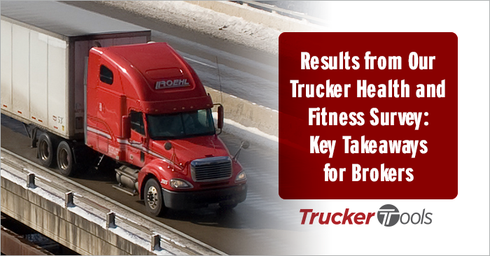 Results from Our Trucker Health and Fitness Survey: Key Takeaways for Brokers