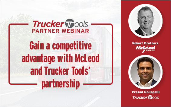 Gain a competitive advantage with McLeod Software and Trucker Tools' partnership