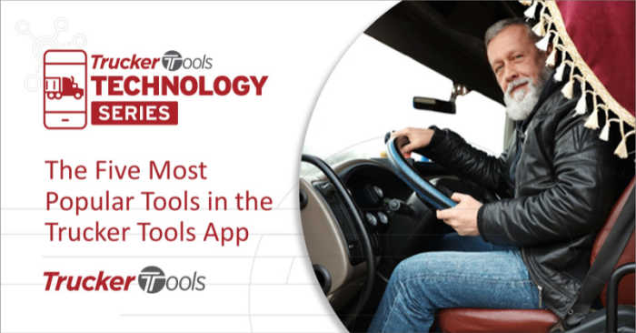 The Five Most Popular Tools in the Trucker Tools App