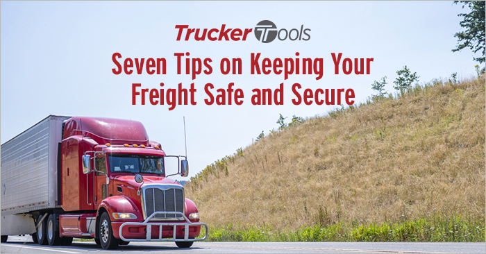 Seven Tips on Keeping Your Freight Safe and Secure