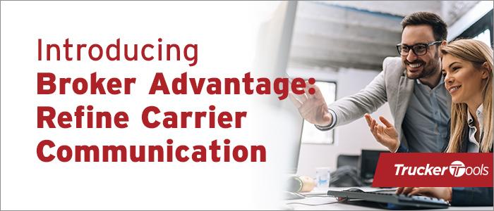 Introducing Broker Advantage: Refine Carrier Communication