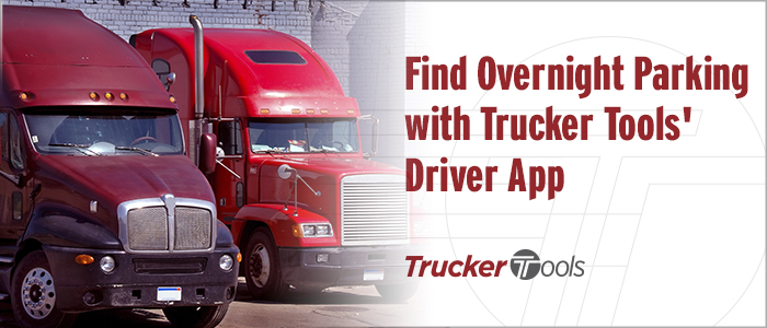 Find Overnight Parking with Trucker Tools' Driver App