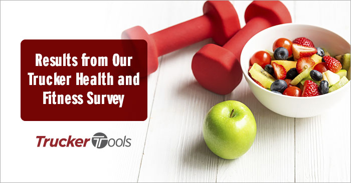 Results from Our Trucker Health and Fitness Survey