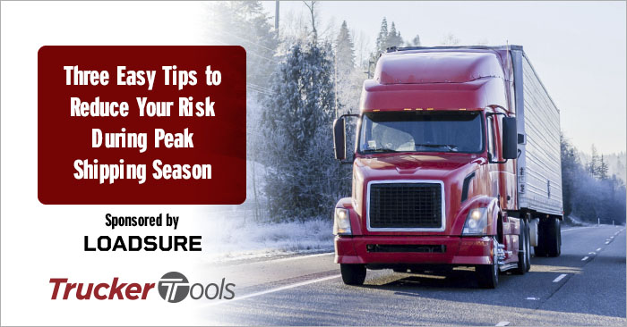 Three Easy Tips to Reduce Your Risk During Peak Shipping Season