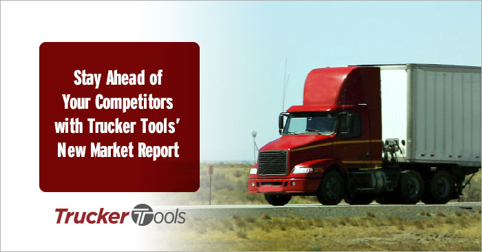 Stay Ahead of Your Competitors with Trucker Tools' New Market Report