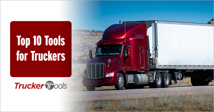 Top 10 Tools for Truckers