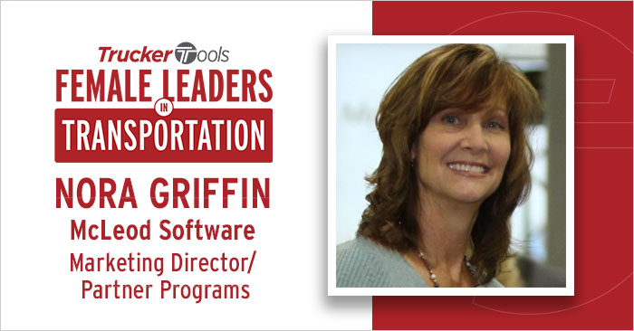 Female Leaders in Transportation: Nora Griffin, Marketing Director of Partner Programs for McLeod Software