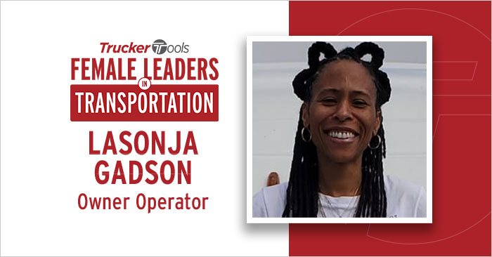 Female Leaders in Transportation: Lasonja Gadson, Owner Operator