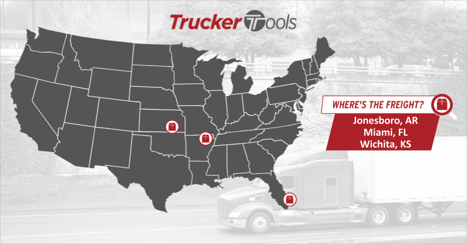 Where's the Freight? Jonesboro, Miami, Southwestern Ontario and Wichita Projected To Be Best Markets for Truckers/Carriers in the Coming Week
