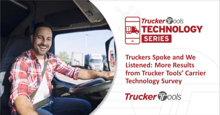 Truckers Spoke and We Listened: More Results from Trucker Tools' Carrier Technology Survey