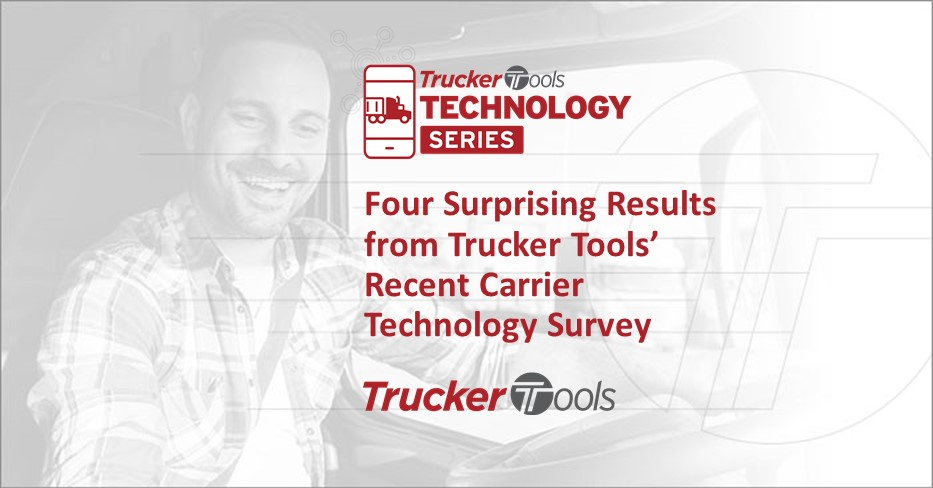 Four Surprising Results from Trucker Tools' Recent Carrier Technology Survey