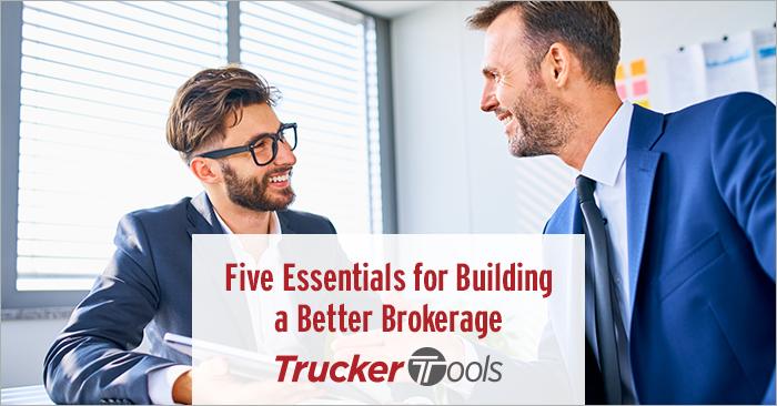 Five Essentials for Building a Better Brokerage