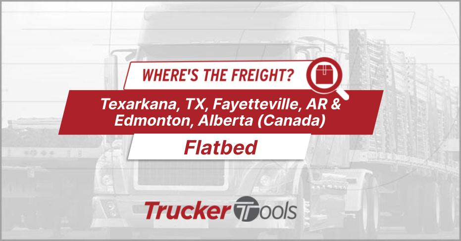 Where's the Freight? Texarkana, Medford, Gary, Edmonton and Southwestern Ontario Will Be Highest Demand Markets in Coming Week